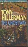 The Ghostway (Navajo Mysteries, #6)