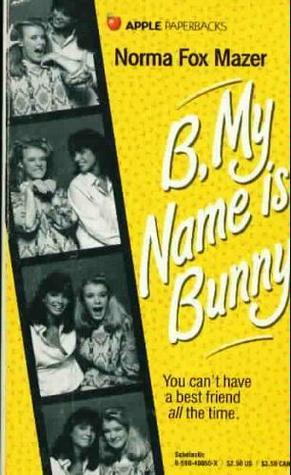 B, My Name Is Bunny (My Name Is, #2)