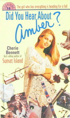 Did You Hear about Amber? by Cherie Bennett