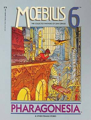 The Collected Fantasies, Vol. 6: Pharagonesia and Other Strange Stories (The Collected Fantasies of Jean Giraud, #6)