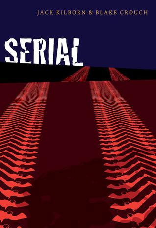 Serial by Jack Kilborn
