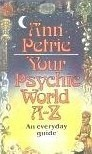 Your Psychic World A-Z