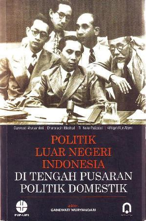 Citaten Politiek Luar Negeri : Politik luar negeri indonesia di tengah pusaran politik domestik by
