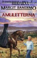 Amuletterna by Margit Sandemo