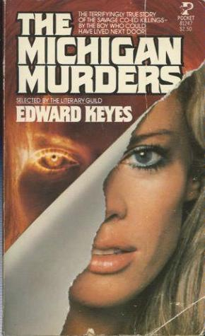Michigan Murders by Edward Keyes