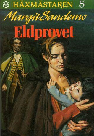 Eldprovet by Margit Sandemo
