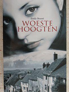 Woeste hoogten by Emily Brontë