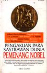 Pengakuan Para Sastrawan Dunia Pemenang Nobel