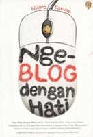 Nge-blog Dengan Hati