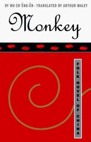 Monkey: A Folk Novel of China