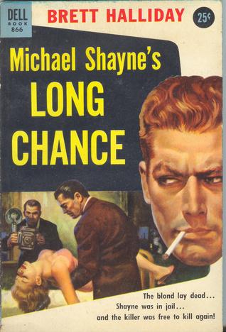 Michael shaynes long chance by brett halliday 6490962 fandeluxe Document