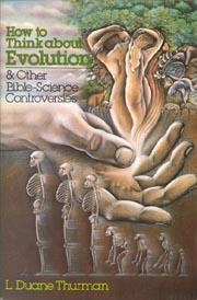 How to Think about Evolution & Other Bible-Science Controversies