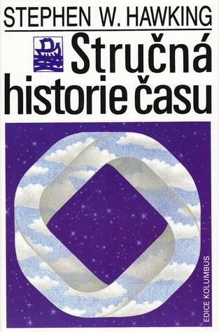 Stručná historie času: od velkého třesku k černým dírám