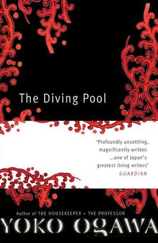 The Diving Pool by Yōko Ogawa
