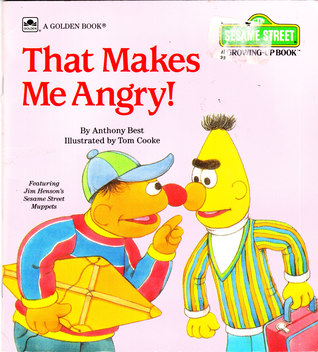 That Makes Me Angry By Anthony Best