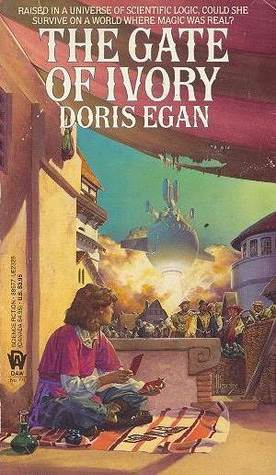 The Gate Of Ivory by Doris Egan