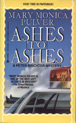 Ashes to Ashes by Mary Monica Pulver