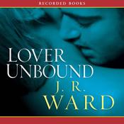 Lover Unbound(Black Dagger Brotherhood 5)