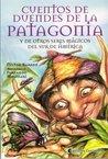 Cuentos De Duendes De La Patagonia (Spanish Edition)