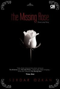 The Missing Rose(Kay?p Gul 1)