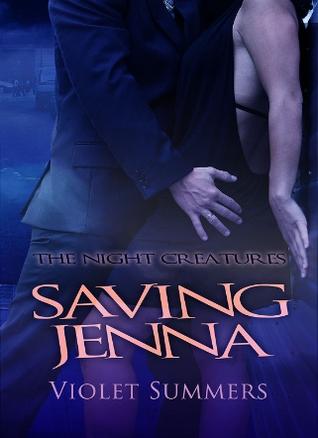 Saving Jenna (Night Creatures, #1)