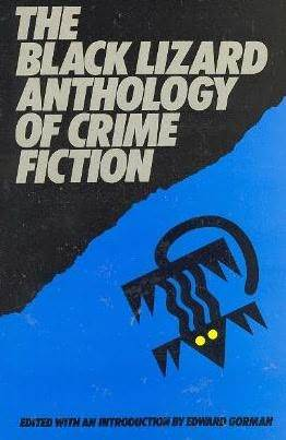 The Black Lizard Anthology of Crime Fiction