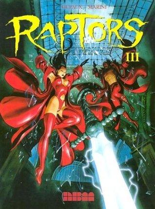 Raptors 3 by Jean Dufaux