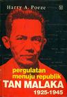 Tan Malaka: Pergulatan Menuju Republik 1925 -1945