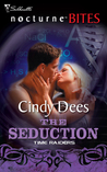 The Seduction by Cindy Dees