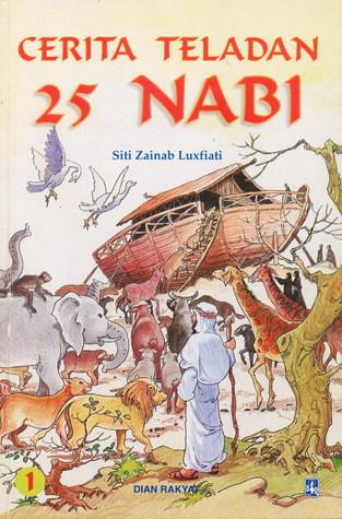 Cerita Teladan 25 Nabi Volume 1 by Siti Zainab Luxfiati