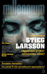 Mężczyźni, którzy nienawidzą kobiet by Stieg Larsson