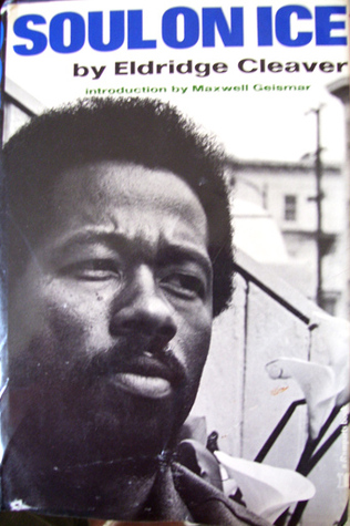 Ebook Soul On Ice by Eldridge Cleaver read!