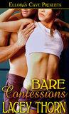 Bare Confessions (Bare Love, #2)