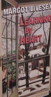 Learning by Heart by Margot Livesey