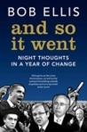 And So it Went: Night Thoughts in a Year of Change