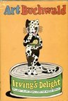 Irving's Delight: At Last! A Cat Story For The Whole Family!