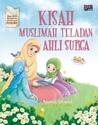 Kisah Muslimah Teladan Ahli Surga