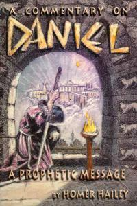 A Commentary on Daniel: A Prophetic Message