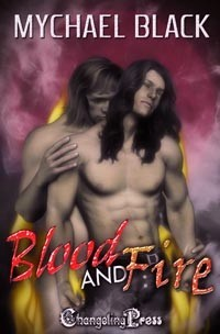Blood and Fire by Mychael Black