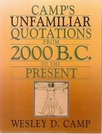 Camp's Unfamiliar Quotations From 2000 B.C. To The Present