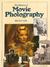 The History Of Movie Photog...