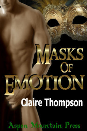Masks of Emotion by Claire Thompson