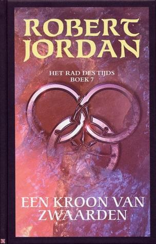 Een Kroon van Zwaarden by Robert Jordan