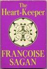 The Heart-Keeper by Françoise Sagan