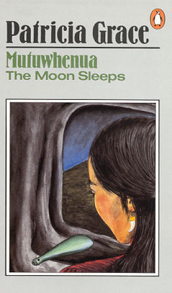 Ebook Mutuwhenua: The Moon Sleeps by Patricia Grace TXT!
