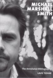 Michael Marshall Smith by Lavie Tidhar