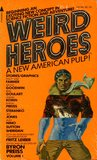 Weird Heroes Volume 1 by Byron Preiss