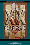 XX Eccentric:Stories About the Eccentricities of Woman