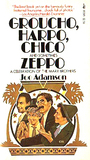 Groucho, Harpo, Chico, and Sometimes Zeppo: A Celebration of the Marx Brothers