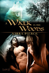 A Walk in the Woods (A Walk #1)